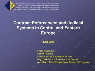 Contract Enforcement and Judicial Systems in Central and Eastern Europe June 2005