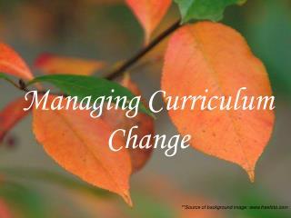 Managing Curriculum Change