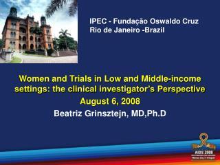 IPEC - Fundação Oswaldo Cruz   Rio de Janeiro -Brazil