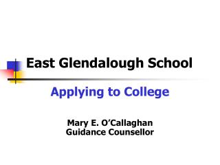 East Glendalough School