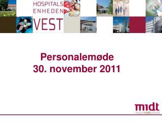 Personalemøde  30. november 2011
