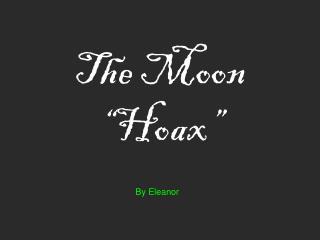 """The Moon """"Hoax"""""""