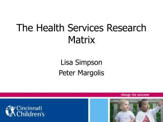 The Health Services Research Matrix