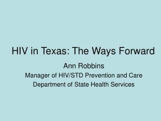 HIV in Texas: The Ways Forward