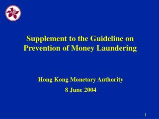 Supplement to the Guideline on Prevention of Money Laundering