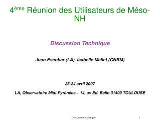 4 ème  Réunion des Utilisateurs de Méso-NH