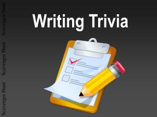 Writing Trivia