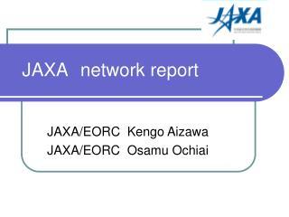 JAXA network report