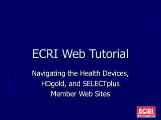 ECRI Web Tutorial