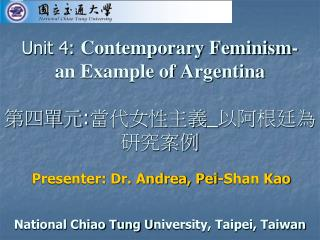 Presenter: Dr. Andrea, Pei-Shan Kao