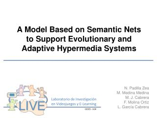 A Model Based on Semantic Nets to Support Evolutionary and Adaptive Hypermedia Systems