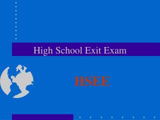 High School Exit Exam