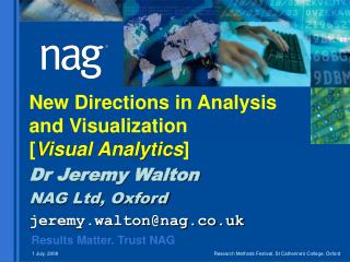 New Directions in Analysis  and Visualization