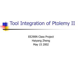 Tool Integration of Ptolemy II