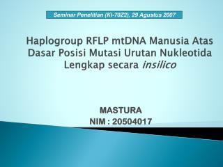 Haplogroup  RFLP  mtDNA Manusia Atas Dasar Posisi Mutasi Urutan Nukleotida Lengkap secara insilico