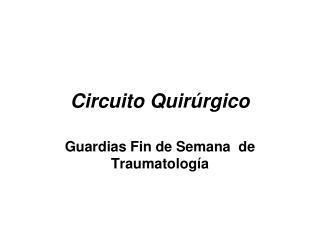 Circuito Quirúrgico