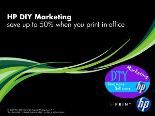 HP DIY Marketing save up to 50% when you print in-office