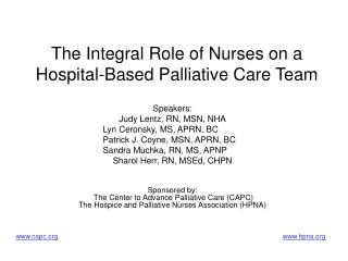 The Integral Role of Nurses on a Hospital-Based Palliative Care Team