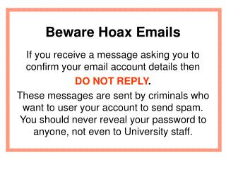 Beware Hoax Emails