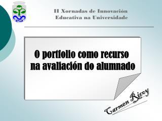 O portfolio como recurso  na avaliación do alumnado