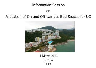 Information Session on Allocation of On and Off-campus Bed Spaces for UG