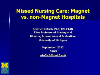 Missed Nursing Care: Magnet vs. non-Magnet Hospitals