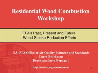 Residential Wood Combustion Workshop