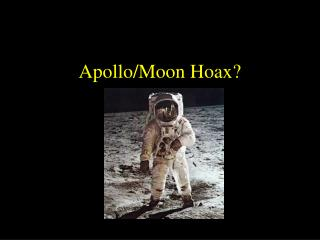 Apollo/Moon Hoax?