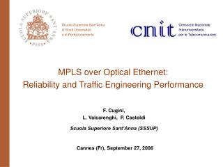MPLS over Optical Ethernet:  Reliability and Traffic Engineering Performance