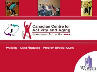 Presenter: Clara Fitzgerald – Program Director CCAA