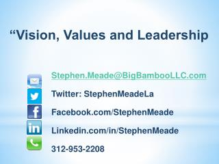 """""""Vision, Values and Leadership"""