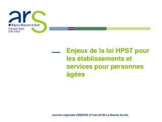 Enjeux de la loi HPST pour les établissements et services pour personnes âgées