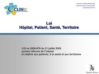 Loi  H�pital, Patient, Sant�, Territoire