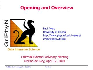 Paul Avery University of Florida phys.ufl/~avery/ avery@phys.ufl
