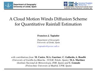 A Cloud Motion Winds Diffusion Scheme for Quantitative Rainfall Estimation