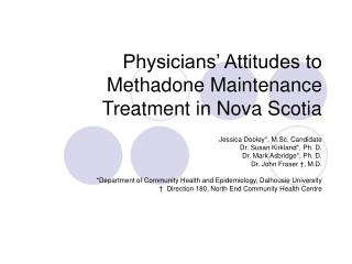 Physicians' Attitudes to Methadone Maintenance Treatment in Nova Scotia