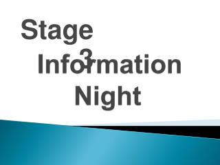 Information         Night