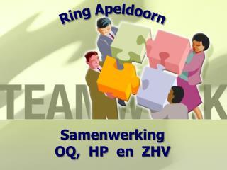 Samenwerking OQ,  HP  en  ZHV