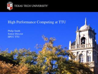 High Performance Computing at TTU