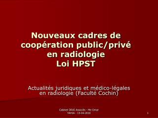 Nouveaux cadres de coopération public/privé en radiologie Loi HPST