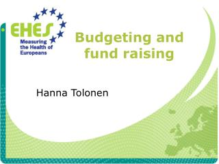 Budgeting and fund raising