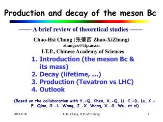 Production and decay of the meson Bc