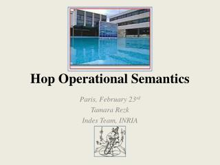 Hop Operational Semantics