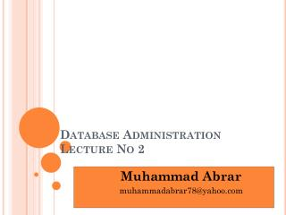 Database Administration Lecture  No 2