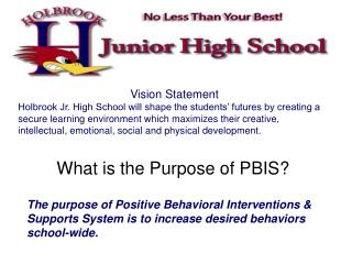 What is the Purpose of PBIS?