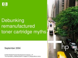 Debunking remanufactured  toner cartridge myths