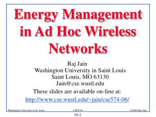 Energy Management in Ad Hoc Wireless Networks