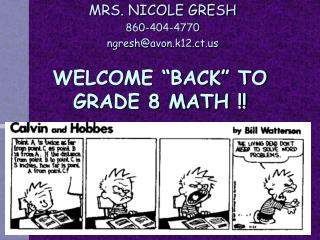 "WELCOME ""BACK"" TO GRADE 8 MATH !!"