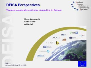 DEISA Perspectives Towards cooperative extreme computing in Europe