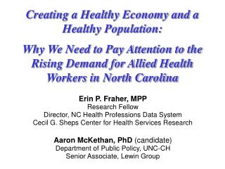Creating a Healthy Economy and a Healthy Population: